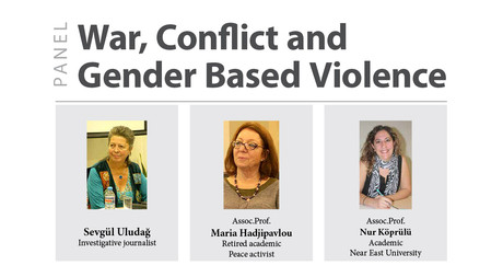 War, Conflict and Gender Based Violence Panel